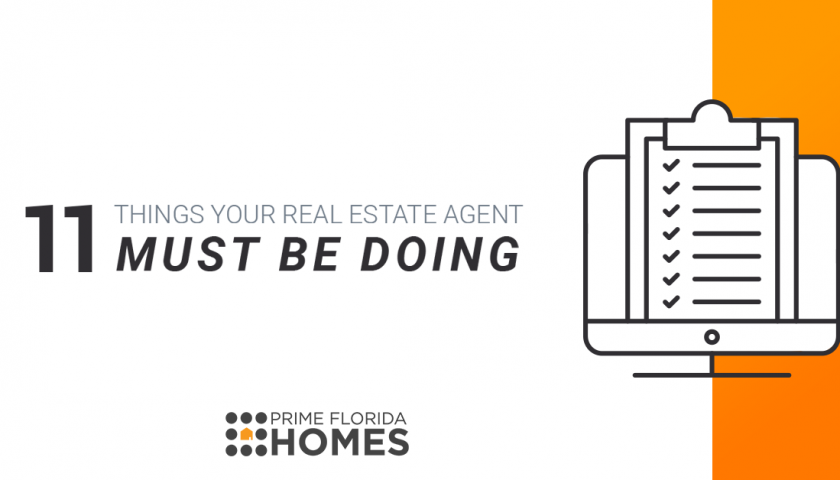 11 Things Your Real Estate Agent Must Be Doing